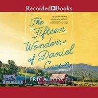 The Fifteen Wonders of Daniel Green - Erica Boyce