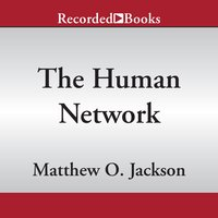 The Human Network - Matthew O. Jackson