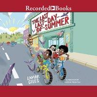 The Last Last-Day-of-Summer - Lamar Giles