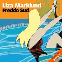 Freddo Sud - Liza Marklund