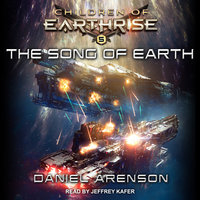 The Song of Earth - Daniel Arenson