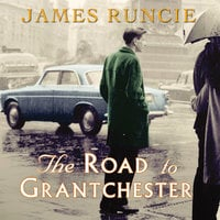 The Road to Grantchester - James Runcie