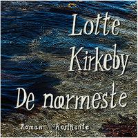 De nærmeste - Lotte Kirkeby Hansen