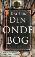 Den onde bog - Kai Erik