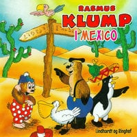 Rasmus Klump i Mexico - Carla Og Vilhelm Hansen