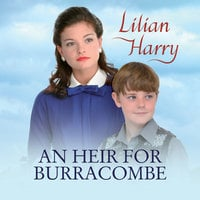 An Heir for Burracombe - Lilian Harry