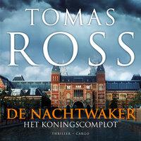 De nachtwaker - Tomas Ross