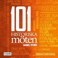 101 historiska möten - Daniel Rydén