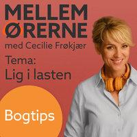 Mellem ørerne 2 - Bogtips med Tyge Brink - Cecilie Frøkjær
