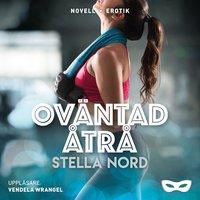 Oväntad åtrå - Stella Nord