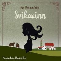 Svikarinn - Lilja Magnúsdóttir