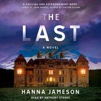 The Last: A Novel - Hanna Jameson
