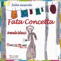 Fata Concetta - Fiaba musicale - Marco Lo Russo