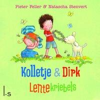 Kolletje & Dirk - Lentekriebels - Pieter Feller
