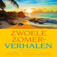 Zwoele zomerverhalen - Judic Oostbroek, Ephraim de Rooij, Sylvia Peters, Roos Zandbergen