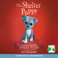 The Shelter Puppy - Holly Webb