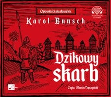 Dzikowy skarb - Karol Bunsch
