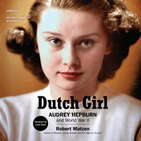 Dutch Girl - Robert Matzen