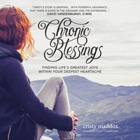 Chronic Blessings - Cristy Maddox