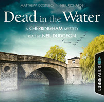 Dead in the Water: A Cherringham Mystery - Matthew Costello, Neil Richards