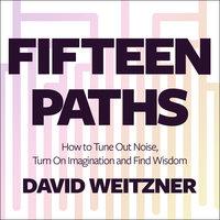 Fifteen Paths - David Weitzner