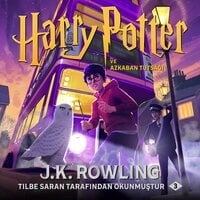 Harry Potter ve Azkaban Tutsağı - J.K. Rowling