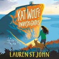 Kat Wolfe Investigates - Lauren St. John