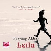 Leila - Prayaag Akbar