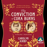 The Conviction of Cora Burns - Carolyn Kirby