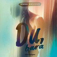Du, bara - Anna Ahlund