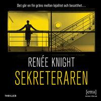 Sekreteraren - Renée Knight