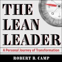 The Lean Leader - Robert B. Camp