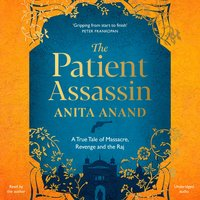 The Patient Assassin - Anita Anand