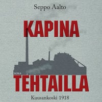 Kapina tehtailla - Seppo Aalto