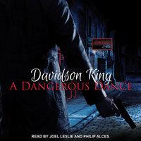 A Dangerous Dance - Davidson King