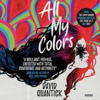 All My Colors - David Quantick
