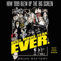 Best. Movie. Year. Ever. - Brian Raftery