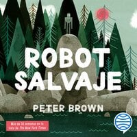 Robot salvaje - Peter Brown