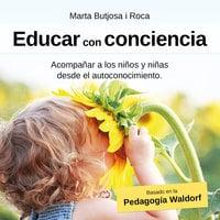Educar con conciencia - Marta Butjosa i Roca