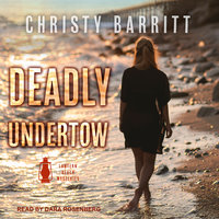 Deadly Undertow - Christy Barritt