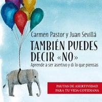 """También puedes decir """"no"""" - Carmen Pastor, Juan Sevillà"""