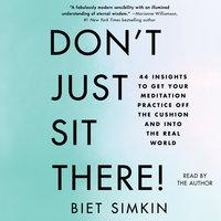 Don't Just Sit There! - Biet Simkin