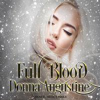Full Blood - Donna Augustine