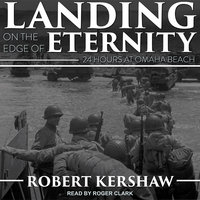 Landing on the Edge of Eternity - Robert Kershaw
