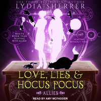 Love, Lies, and Hocus Pocus: Allies - Lydia Sherrer