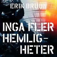 Inga fler hemligheter - Erik Bruun