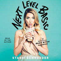 Next Level Basic - Stassi Schroeder