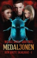 Medaljonen 1: Den sorte skarabæ - Nicole Boyle Rødtnes