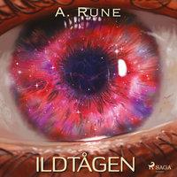 Ildtågen - A. Rune
