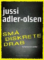 Små diskrete drab - Jussi Adler-Olsen
